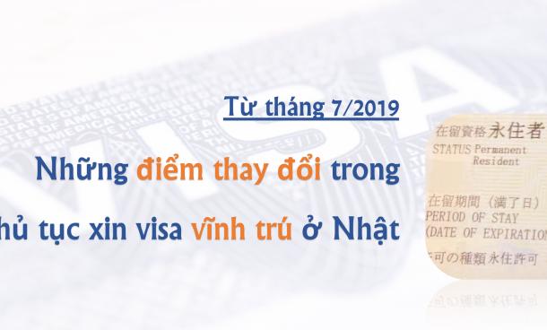Những điểm thay đổi trong thủ tục xin visa vĩnh trú từ tháng 07/2019